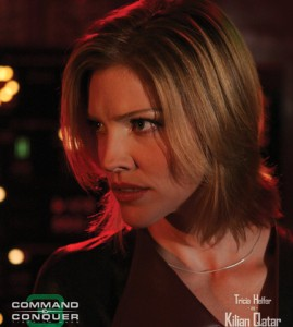 Tricia Helfer in Command & Conquer 3 as Kilian Qatar